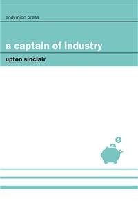 Cover A Captain of Industry