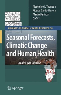 Cover Seasonal Forecasts, Climatic Change and Human Health