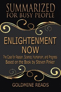 Cover Summarized for Busy People Enlightenment Now