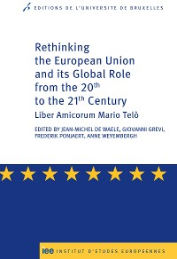 Cover Rethinking the European Union and its global role from the 20th to the 21st Century