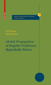Cover Global Propagation of Regular Nonlinear Hyperbolic Waves