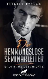 Cover Der hemmungslose Seminarleiter | Erotische Geschichte