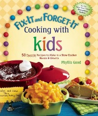 Cover Fix-It and Forget-It Cooking with Kids