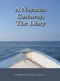 Cover A Nayarita Castaway, the Diary