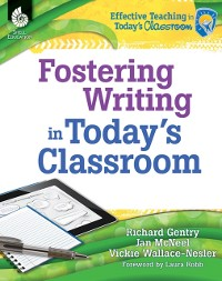 Cover Fostering Writing in Today's Classroom ebook