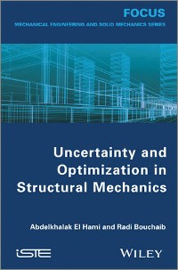 Cover Uncertainty and Optimization in Structural Mechanics