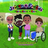 Cover Jayden & Friends Making Sense of Cents