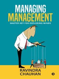 Cover MANAGING MANAGEMENT