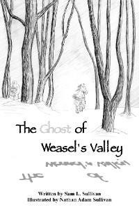Cover The Ghost of Weasel's Valley