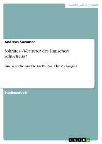 Cover Sokrates - Vertreter des logischen Schließens?