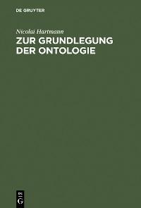 Cover Zur Grundlegung der Ontologie