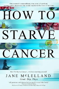Cover How to Starve Cancer