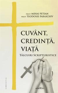 Cover Cuvant, credinta, viata. Talcuiri scripturistice