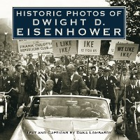 Cover Historic Photos of Dwight D. Eisenhower