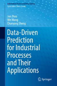Cover Data-Driven Prediction for Industrial Processes and Their Applications
