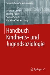 Cover Handbuch Kindheits- und Jugendsoziologie