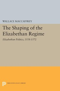 Cover Shaping of the Elizabethan Regime