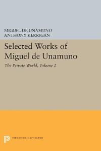 Cover Selected Works of Miguel de Unamuno, Volume 2