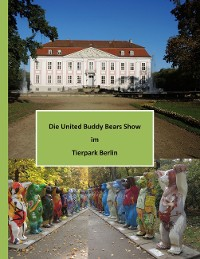 Cover Die United Buddy Bears Show im Tierpark Berlin