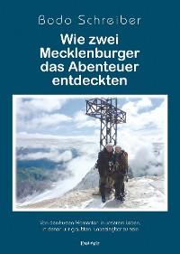 Cover Wie zwei Mecklenburger das Abenteuer entdeckten
