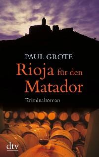 Cover Rioja für den Matador