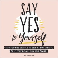 Cover Say Yes to Yourself