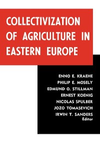 Cover Collectivization of Agriculture in Eastern Europe