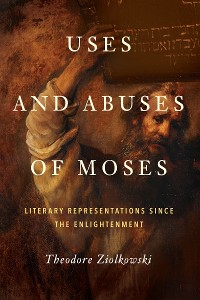 Cover Uses and Abuses of Moses