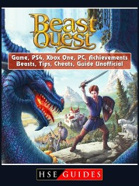 Cover Beast Quest Game, PS4, Xbox One, PC, Achievements, Beasts, Tips, Cheats, Guide Unofficial