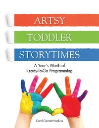 Cover Artsy Toddler Storytimes