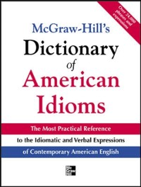 Cover McGraw-Hill's Dictionary of American Idioms and Phrasal Verbs