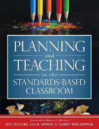 Cover Planning and Teaching in the Standards-Based Classroom