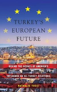 Cover Turkey's European Future