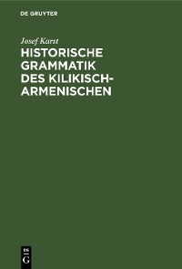Cover Historische Grammatik des Kilikisch-Armenischen