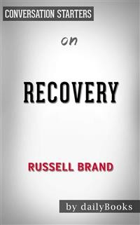 Cover Recovery: Freedom from Our Addictions by Russell Brand | Conversation Starters
