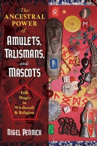Cover Ancestral Power of Amulets, Talismans, and Mascots