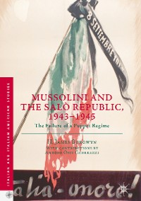 Cover Mussolini and the Salò Republic, 1943–1945