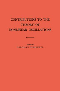 Cover Contributions to the Theory of Nonlinear Oscillations (AM-20), Volume I