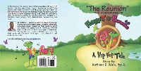 Cover The Reunion ~The Adventures of Froggy-T & Bunnie ~A Hip Hop Tale