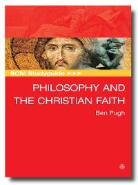 Cover SCM Studyguide: Philosophy and the Christian Faith