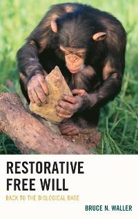 Cover Restorative Free Will