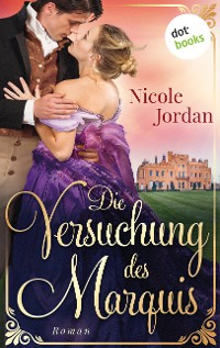 Cover Die Versuchung des Marquis: Regency Love - Band 3
