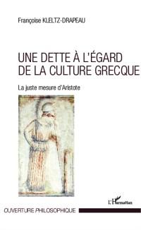 Cover Une dette a l'egard de la culture grecque