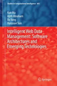 Cover Intelligent Web Data Management: Software Architectures and Emerging Technologies