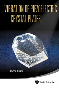 Cover Vibration Of Piezoelectric Crystal Plates