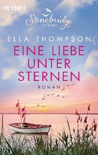 Cover Eine Liebe unter Sternen -  Stonebridge Island 3