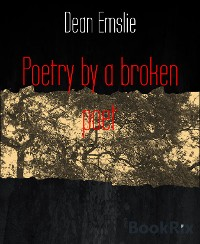 Cover Poetry by a broken poet