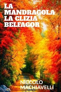 Cover La mandragola - La Clizia - Belfagor