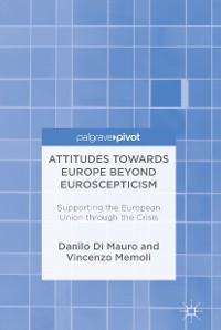 Cover Attitudes Towards Europe Beyond Euroscepticism