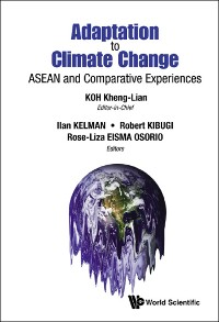 Cover Adaptation To Climate Change: Asean And Comparative Experiences